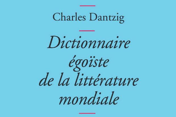 Livre : Dictionnaire égoïste de la littérature mondiale