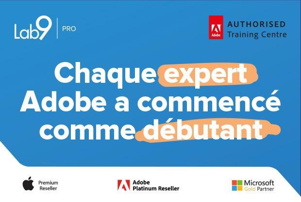 Chaque expert d'Adobe a d'abord été un débutant