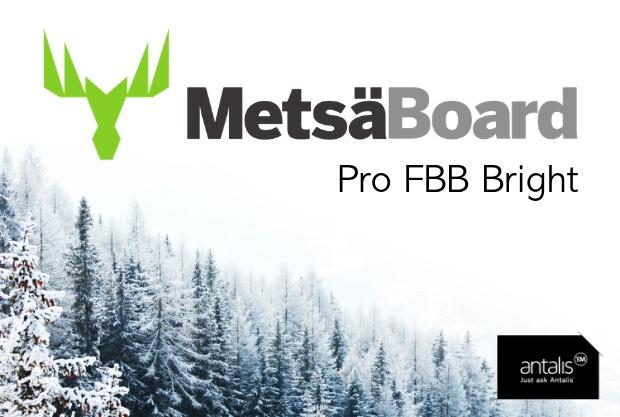 MetsäBoard Pro FBB Bright encore plus avantageux