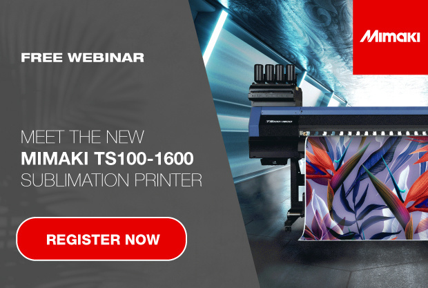 Live webinar: meet the new Mimaki ts100-1600