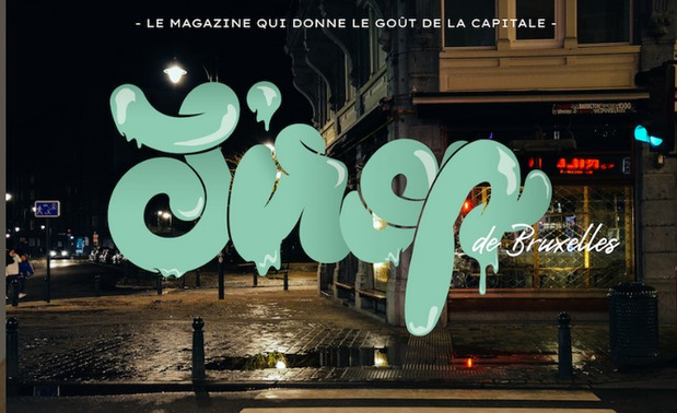 """Le magazine """"Sirop"""" débarque à Bruxelles"""