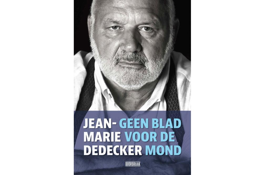 Jean-Marie Dedecker, Geen blad voor de mond, Doorbraak boeken, 314 p., Dedecker omslag
