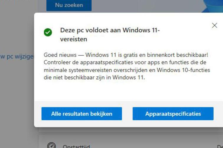Met deze melding in PC Health Checker weet je dat je zonder aanpassingen Windows 11 kan installeren., PVL