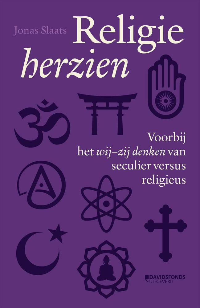 Jonas Slaats, Religie Herzien, Uitgeverij Davidsfonds, .