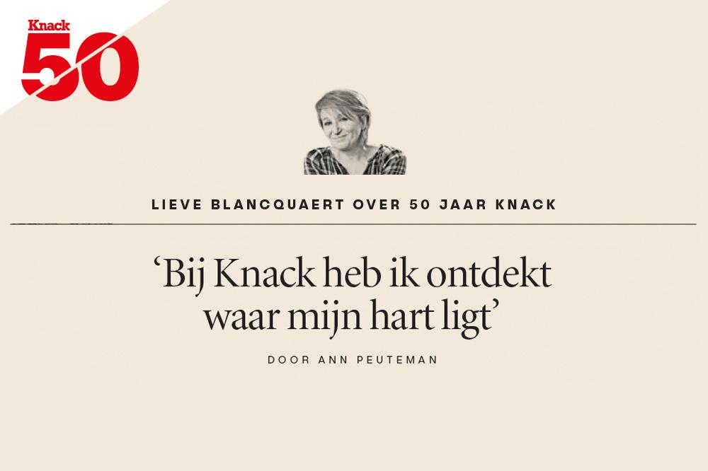 Lieve Blancquaert over 50 jaar Knack, Knack