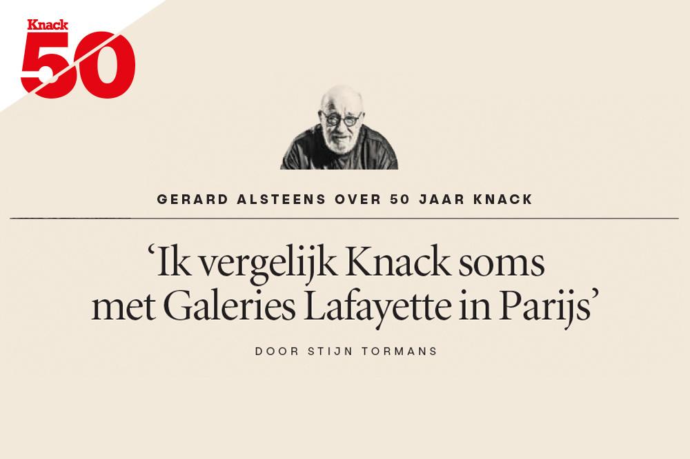 Gerard Alsteens over 50 jaar Knack, Knack