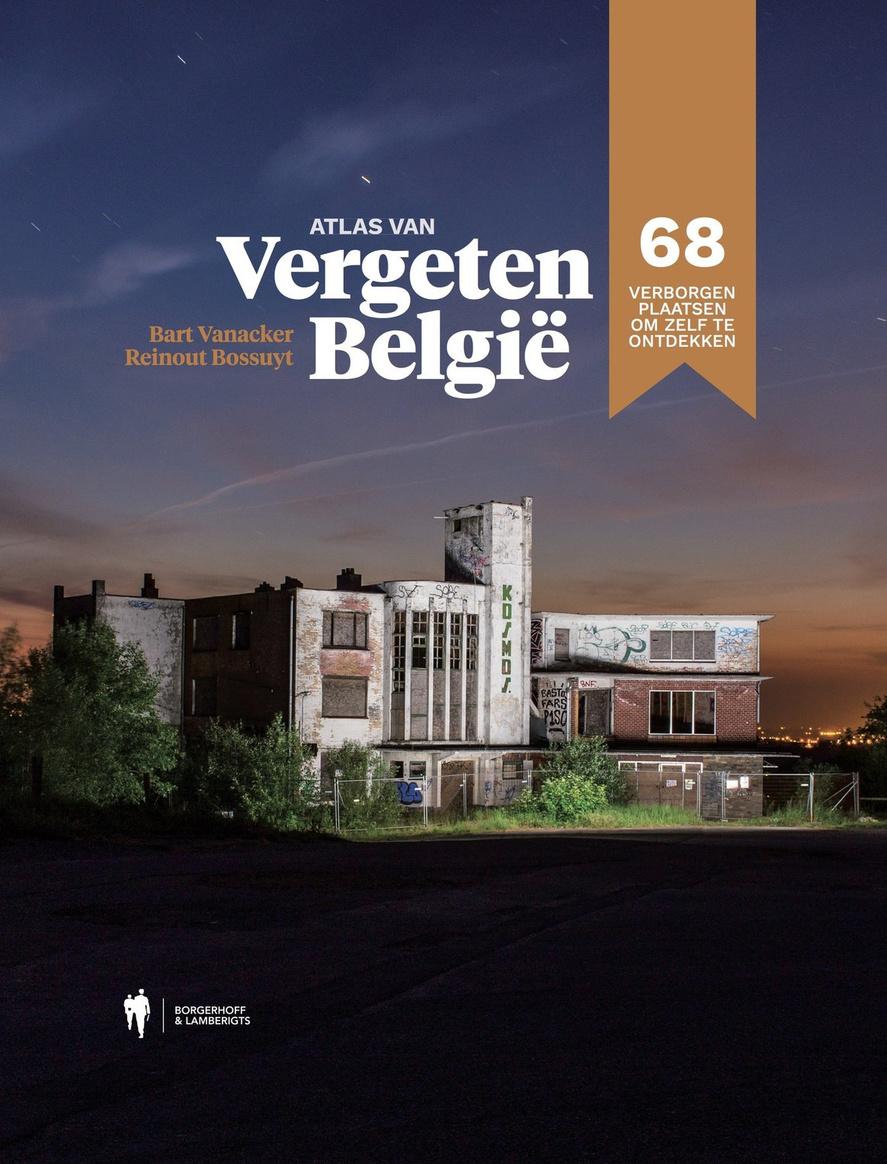 Atlas de la Belgique oubliée, Bart Vanacker