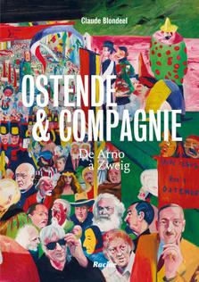 Ostende et Compagnie, d'Arno à Zweig, éditions Racines, 19,99 euros, DR
