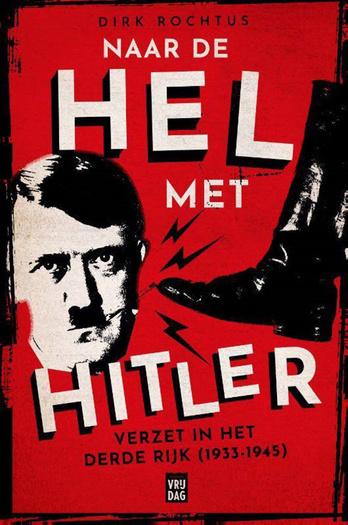 Rochtus, D. (2021) Naar de Hel met Hitler, Vrijdag Uitgeverij, blz. 264., .