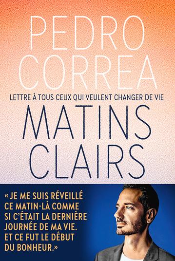 Matins clairs, de Pedro Correa, éditions de l'Iconoclaste, 17 euros. Sorti en librairie le 14 octobre 2020, DR