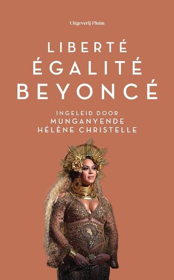 Liberté, égalité, Beyoncé, Uitgeverij Pluim