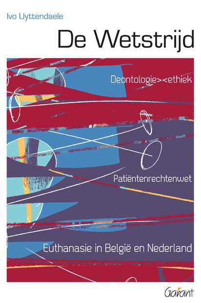 De Wetstrijd / Ivo Uyttendaele, /